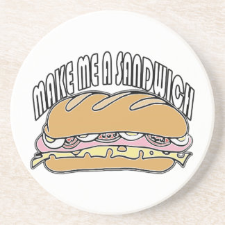 Make Me A Sandwich Coasters