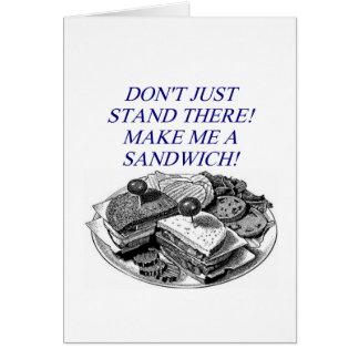 make me a sandwich! greeting card