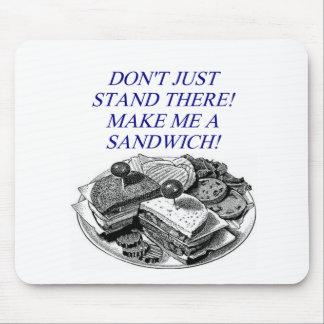 make me a sandwich! mouse pad