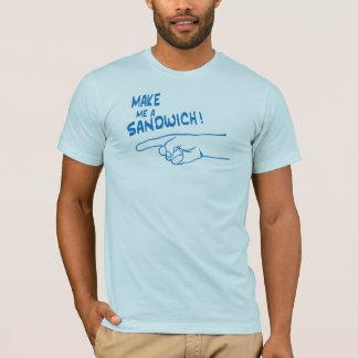 Make Me a Sandwich! T-Shirt