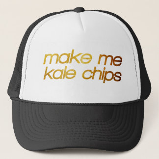 Make me kale chips! I'm hungry! Trendy foodie Trucker Hat