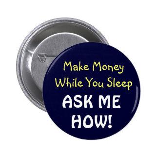 Make Money While You Sleep! Button