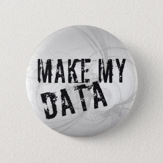 Make my Data 2 Inch Round Button