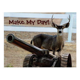 Make My Day Deer With Canon Postcard