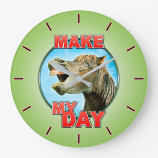 Make My Day Large Clock