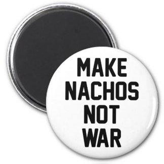 Make Nachos Not War 2 Inch Round Magnet