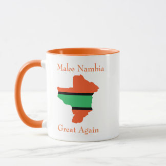 Make Nambia Great Again Cup