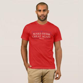 Make OFDM Great Again T-Shirt