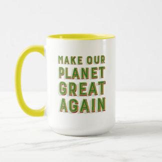 Make Our Planet Great Again. Mug. Yellow. Mug
