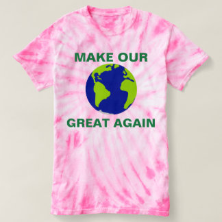 MAKE OUR PLANET GREAT AGAIN - T-SHIRT