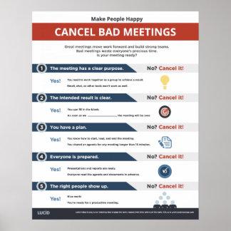 Make People Happy: Cancel Bad Meetings Poster