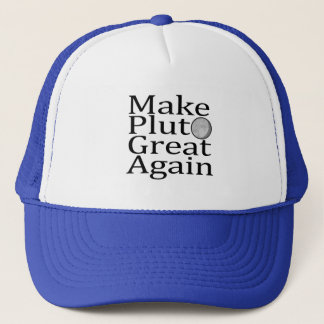 Make Pluto Great Again Trucker Hat