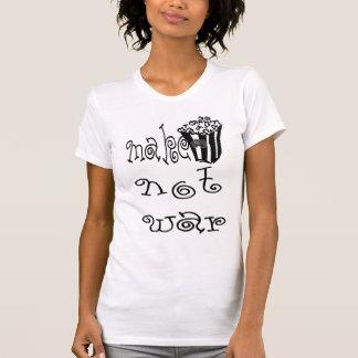 MAKE POPCORN not WAR T-Shirt