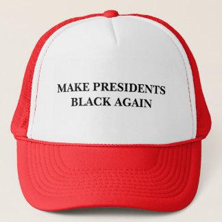 Make Presidents Black Again Trucker Hat