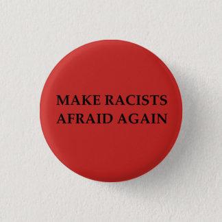 Make Racists Afraid Again Button