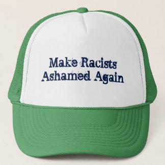 Make Racists Ashamed Again Trucker Hat