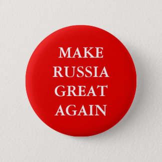 """MAKE RUSSIA GREAT AGAIN"" PARODY 2 INCH ROUND BUTTON"