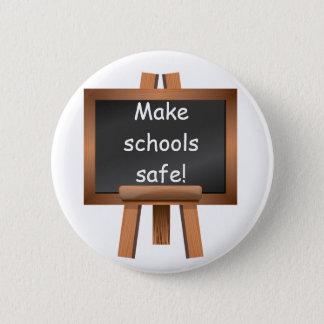 Make schools safe! Design 3 2 Inch Round Button