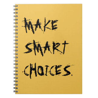 MAKE SMART CHOICES notebook