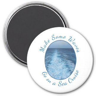 Make Some Waves Sea Cruise 3 Inch Round Magnet