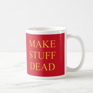 Make Stuff Dead Coffee Mug