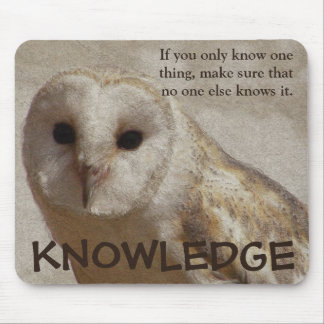 Make sure that only you have the knowledge mouse pad