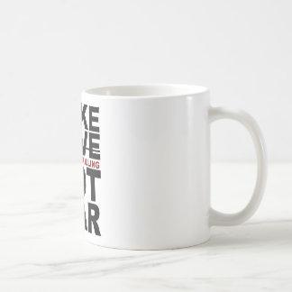 Make Targeted Killing Not War Classic White Coffee Mug