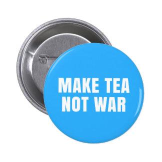 Make Tea Not War - Slogan Button Pin Badge