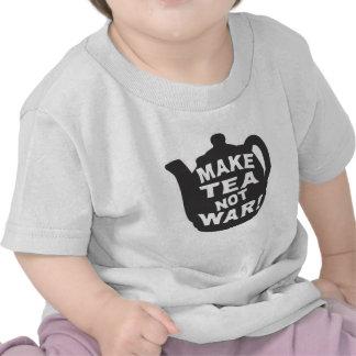 Make Tea Not War! Tee Shirts