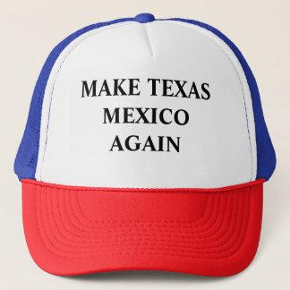 Make Texas Mexico Again Trucker Hat
