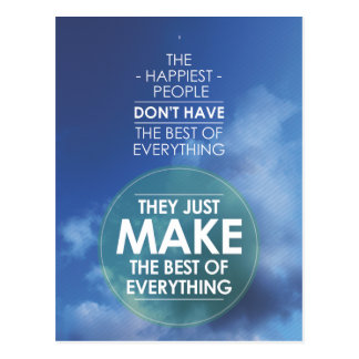 Make the best of everything quote postcard