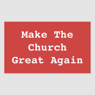 Make The Church Great Again sticker