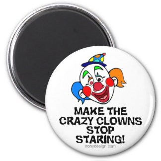 Make the Crazy Clowns Magnet