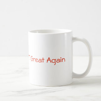 Make the Planet Great Again Coffee Cup