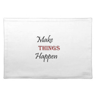 Make Things Happen Placemat