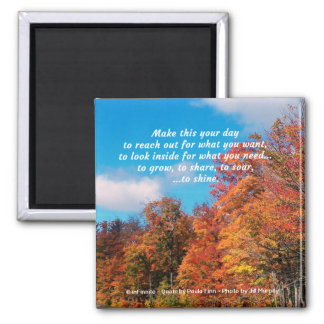 Make This Your Day...Inspirational Quote Square Magnet