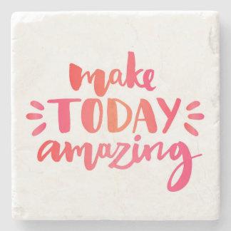 Make Today Amazing 2 Stone Coaster
