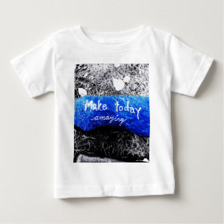 Make Today Amazing Baby T-Shirt