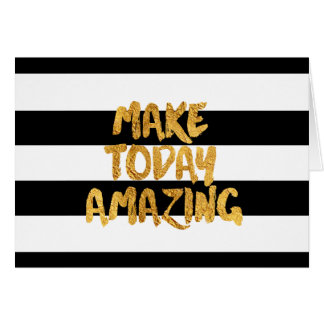 Make Today Amazing, Black and Gold, Blank Folded Card