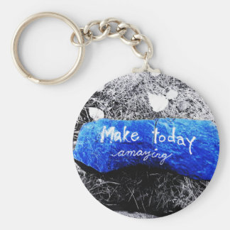 Make Today Amazing Keychain