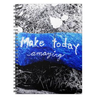 Make Today Amazing Notebooks