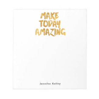 Make Today Amazing Personalized Notepad