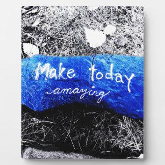 Make Today Amazing Plaque
