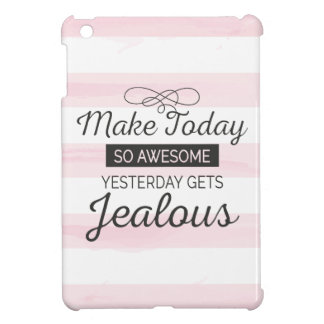 Make today awesome motivational quote case for the iPad mini