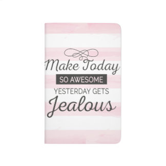 Make today awesome motivational quote journal