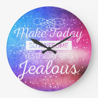 Make today awesome motivational quote large clock