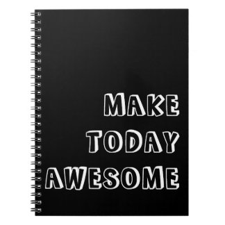 Make Today Awesome Quote Spiral Note Books