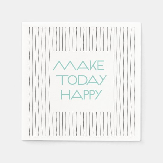 'Make Today Happy' Cocktail Paper Napkins