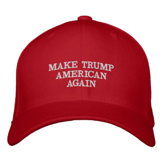 MAKE TRUMP AMERICAN AGAIN EMBROIDERED HAT