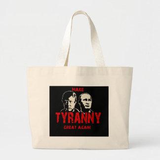 Make tyranny great again large tote bag